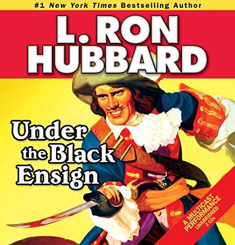 Under the Black Ensign: A Pirate Adventure: Hubbard, L. Ron