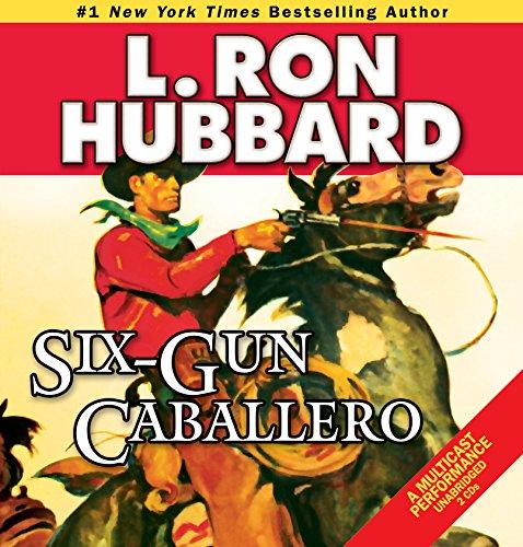 9781592123407: Six-Gun Caballero (Western Short Stories Collection)