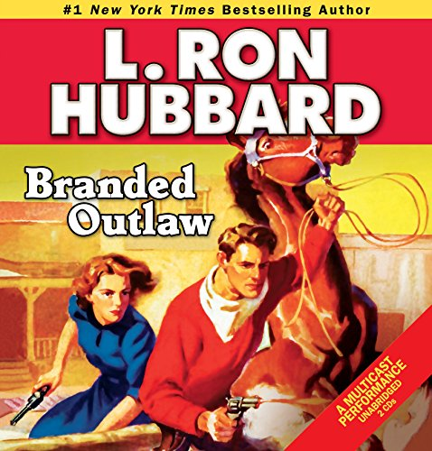 Branded Outlaw (English and English Edition): Hubbard, L. Ron