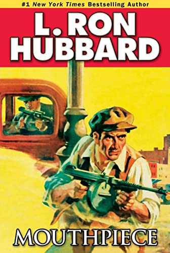 Mouthpiece (Mystery & Suspense Short Stories Collection): L. Ron Hubbard