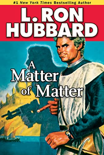 A Matter of Matter (Stories from the: Hubbard, L. Ron