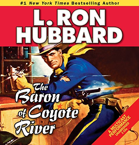 Baron of Coyote River, The (Western Short Stories Collection): Hubbard, L. Ron