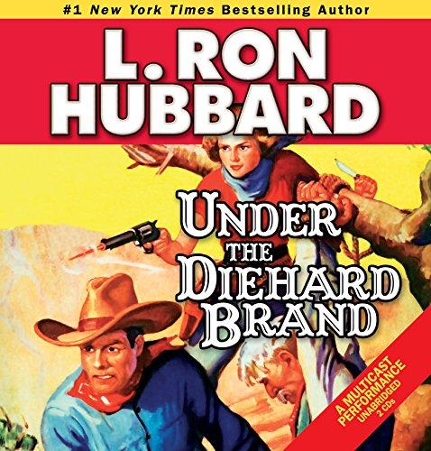 9781592123797: Under the Diehard Brand (Western Short Stories Collection)