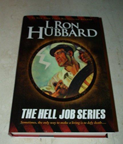 The Hell Job Series: Hubbard, L. Ron