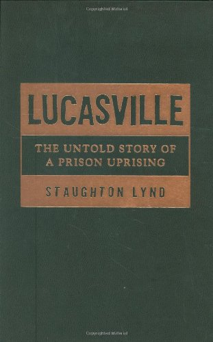 9781592130931: Lucasville: The Untold Story of a Prison Uprising