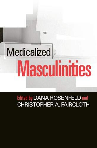 9781592130979: Medicalized Masculinities