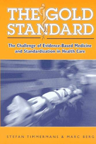 9781592131884: The Gold Standard: The Challenge Of Evidence-Based Medicine