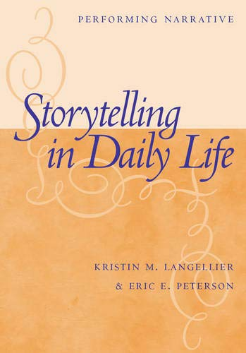 9781592132133: Storytelling In Daily Life: Performing Narrative