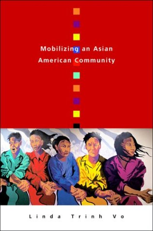 Mobilizing An Asian American Community: Linda Trinh Vo