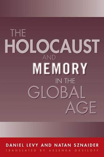 9781592132768: Holocaust And Memory In The Global Age (Politics History & Social Chan)