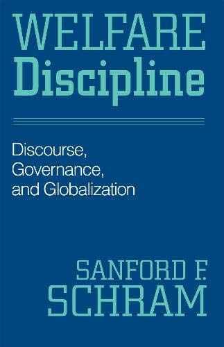 9781592133024: Welfare Discipline: Discourse, Governance and Globalization