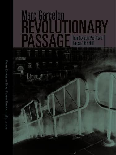 9781592133628: Revolutionary Passage: From Soviet To Post-Soviet Russia (Politics History & Social Chan)