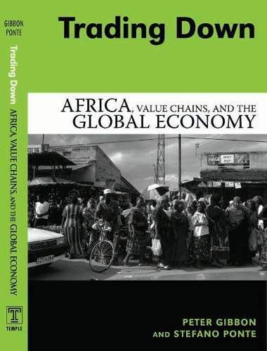 9781592133680: Trading Down: Africa, Value Chains, And The Global Economy