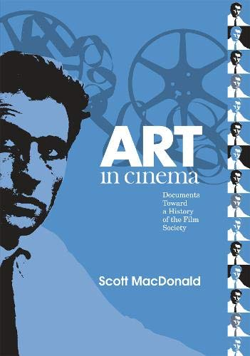 9781592134250: Art in Cinema: Documents Toward a History of the Film Society (Wide Angle Books)