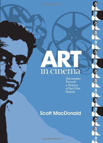9781592134267: Art in Cinema: Documents Toward a History of the Film Society (Wide Angle Books)