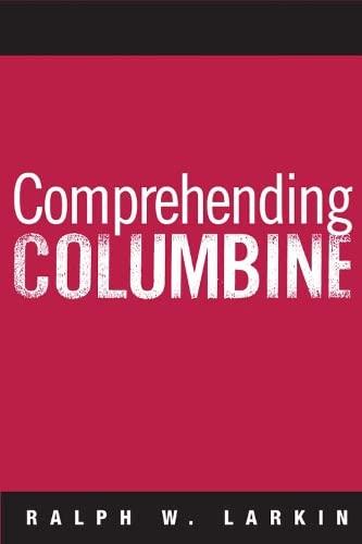 9781592134908: Comprehending Columbine