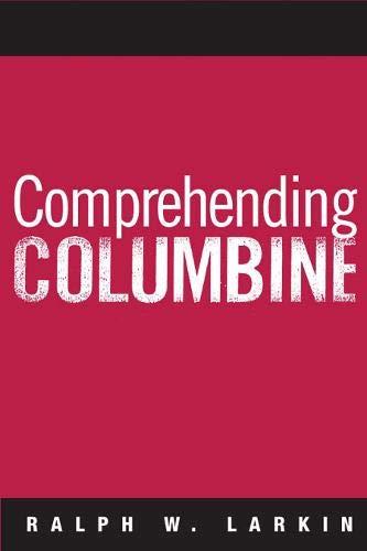 9781592134915: Comprehending Columbine