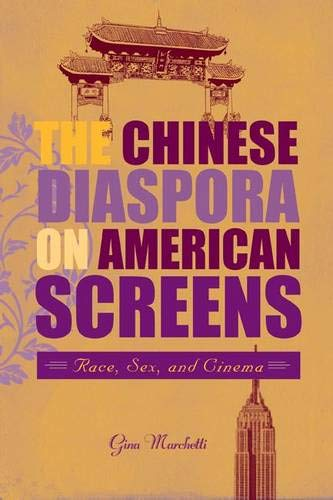9781592135189: The Chinese Diaspora on American Screens: Race, Sex, and Cinema
