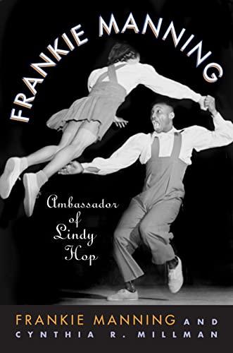 9781592135639: Frankie Manning: Ambassador of Lindy Hop