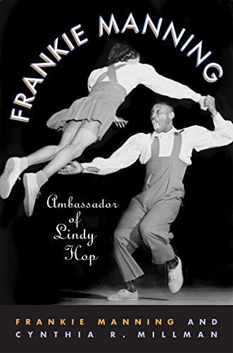 9781592135646: Frankie Manning: Ambassador of Lindy Hop