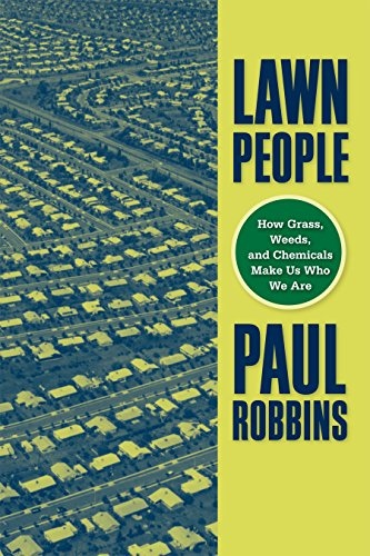 9781592135790: Lawn People: How Grasses, Weeds, and Chemicals Make Us Who We Are