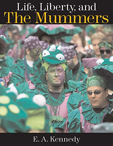 9781592135882: Life, Liberty, and the Mummers