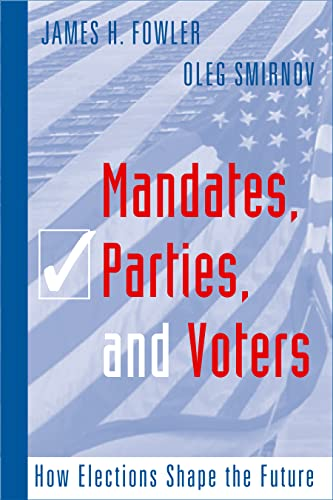 9781592135950: Mandates, Parties, and Voters: How Elections Shape the Future (Social Logic of Politics)