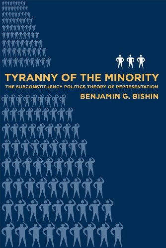 9781592136599: Tyranny of the Minority: The Subconstituency Politics Theory of Representation