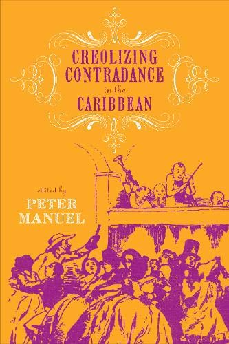9781592137350: Creolizing Contradance in the Caribbean (Studies In Latin America & Car)