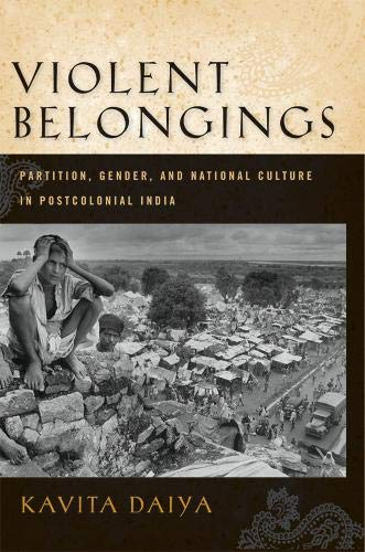 9781592137435: Violent Belongings: Partition, Gender, and National Culture in Postcolonial India