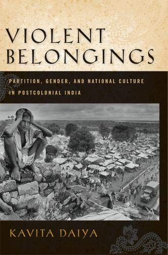 9781592137442: Violent Belongings: Partition, Gender, and National Culture in Postcolonial India