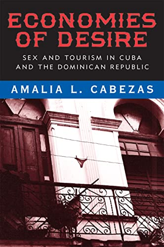 9781592137497: Economies of Desire: Sex and Tourism in Cuba and the Dominican Republic