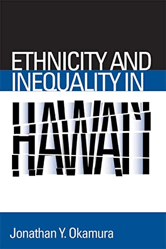 Ethnicity and Inequality in Hawai i (Hardback): Jonathan Y. Okamura