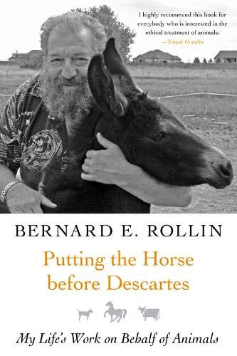 Putting the Horse before Descartes: My Life's Work on Behalf of Animals (Animals and Ethics): ...