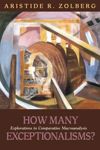 9781592138319: How Many Exceptionalisms?: Explorations in Comparative Macroanalysis (Politics History & Social Chan)