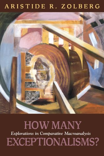 9781592138326: How Many Exceptionalisms?: Explorations in Comparative Macroanalysis (Politics History & Social Chan)