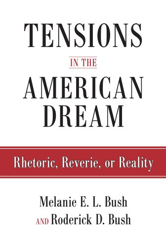Tensions in the American Dream (Hardcover): Roderick D. Bush