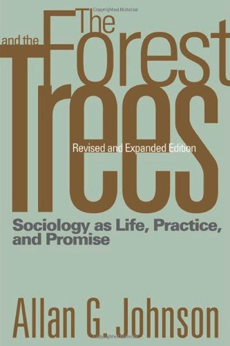 9781592138760: The Forest and the Trees: Sociology as Life, Practice, and Promise