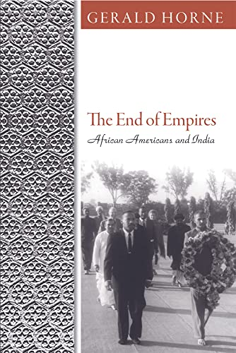 9781592138999: The End of Empires: African Americans and India