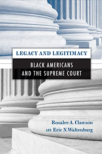 9781592139026: Legacy and Legitimacy: Black Americans and the Supreme Court