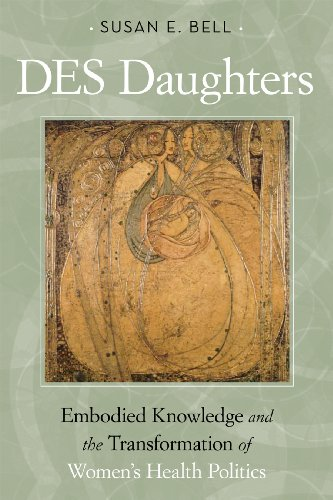 9781592139194: DES Daughters, Embodied Knowledge, and the Transformation of Women's Health Politics in the Late Twentieth Century