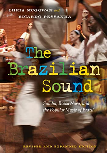 9781592139286: The Brazilian Sound: Samba, Bossa Nova, and the Popular Music of Brazil