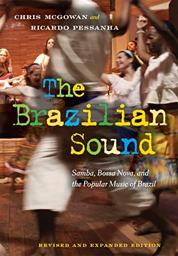 9781592139293: The Brazilian Sound: Samba, Bossa Nova, and the Popular Music of Brazil