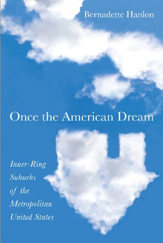 9781592139361: Once the American Dream: Inner-Ring Suburbs of the Metropolitan United States