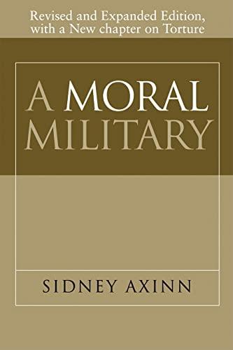 A Moral Military: Sidney Axinn