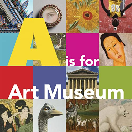 A is for Art Museum: Katy Friedland; Marla