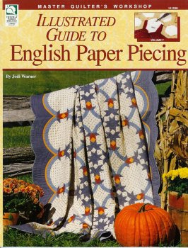 9781592170098: Illustrated Guide to English Paper Piecing (Master Quilter's Workshop) (Master Quilter's Workshop Series)