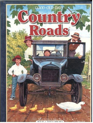 Country Roads (Good Old Days) (9781592170104) by Ken Tate