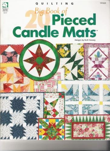 9781592170265: Big Book of Quilting 20 Pieced Candle Mats (for special occasions throughout year)