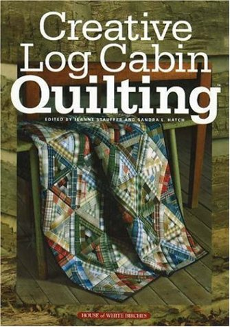 9781592170371: Creative Log Cabin Quilting